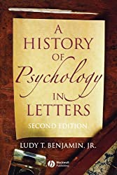 A History of Psychology in Letters Second Edition
