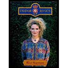 Tudor Roses by Alice Starmore (1998-09-03)