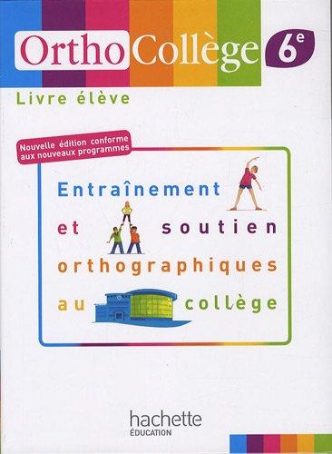 OrthoCollège 6e par Daniel Berlion, Raphaële Bourcereau-Lequeux, Anne-Laure Chat