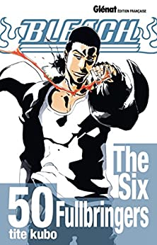 Bleach - Tome 50 : The Six Fullbringers
