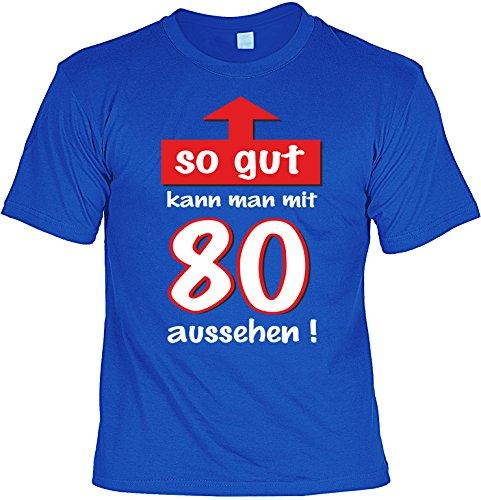 Lustiges T-Shirt zum 80. Geburtstag 80 Jahre so gut kann man mit 80 aussehen mit Mini-Shirt Set 80. Jahre Geschenk fürs Geburtstagskind Party Royal-Blau
