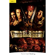 Pirates of the Caribbean: The Curse of the Black Pearl (Penguin Readers: Level 2)
