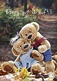Bärig gut drauf! 2018 - Bildkalender (24 x 34) - Teddykalender mit Sprüchen