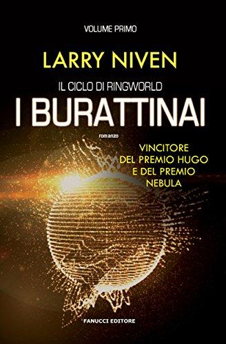 I burattinai (Ciclo di Ringworld #1) (Fanucci Editore)