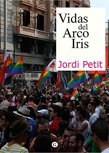 Vidas del arco iris (Spanish Edition)
