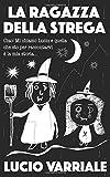 Scarica Libro La ragazza della strega (PDF,EPUB,MOBI) Online Italiano Gratis