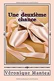 Telecharger Livres Une deuxieme chance (PDF,EPUB,MOBI) gratuits en Francaise