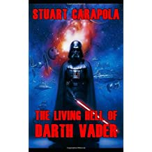 The Living Hell Of Darth Vader