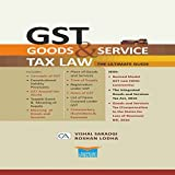 Goods & Service Tax Law the Ultimate Guide