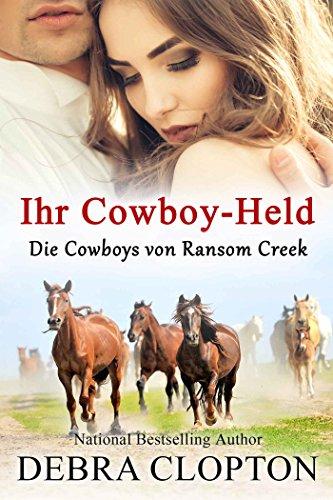 Buchseite und Rezensionen zu 'Ihr Cowboy-Held (Die Cowboys von Ransom Creek 1)' von Debra Clopton