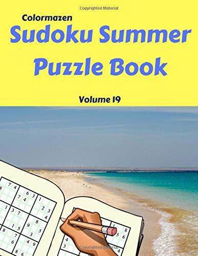 Sudoku Summer Puzzle Book  Volume 19 (Sudoku Summer Puzzle Books) por Colormazen