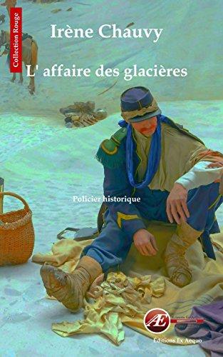 L'affaire des glacières: Roman policier historique (Les enquêtes de Jane Cardel t. 2)