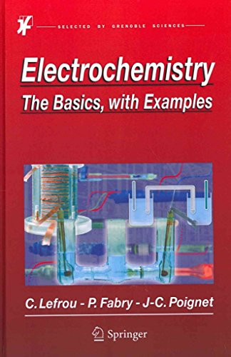 [(Electrochemistry : The Basics, with Examples)] [By (author) Christine Lefrou ] published on (May, 2012)