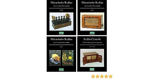 Teil II Bände 3 Historische Radios Abele 4 und 5 -