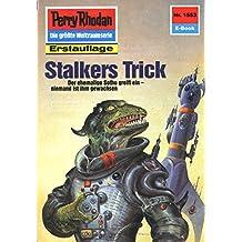 "Perry Rhodan 1553: Stalkers Trick (Heftroman): Perry Rhodan-Zyklus ""Die Linguiden"" (Perry Rhodan-Erstauflage)"