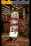 Miriam's Family Life (Miriam's Life Book 4)
