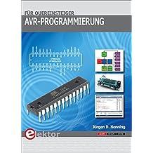 AVR-Programmierung für Quereinsteiger: Für ATmega8 und ATmega328