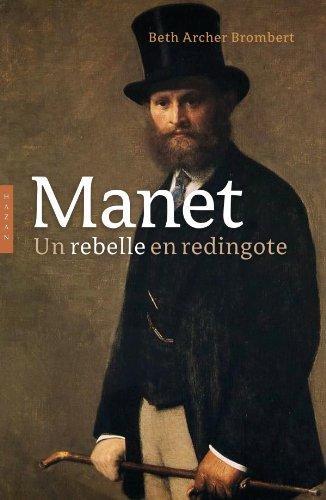 Manet biographie: Un rebelle en redingot...