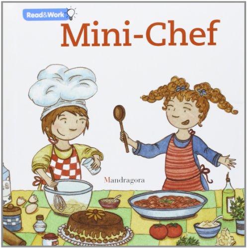 Mini chef. Ediz. inglese (Leggi & crea) por Sandra Rosi
