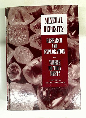 Mineral Deposits: Research and Exploration - Where Do They Meet? -