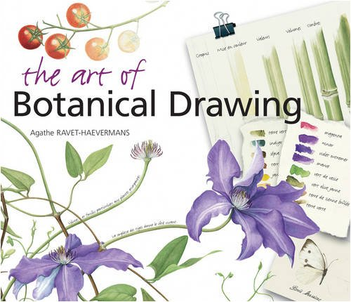The Art of Botanical Drawing por Agathe Ravet-Haevermans