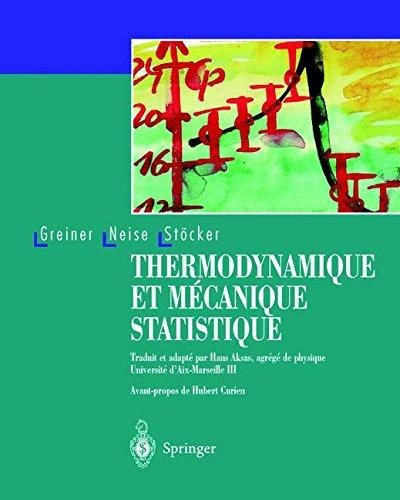 Thermodynamique et mécanique statistique par Walter Greiner