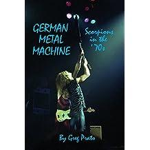 German Metal Machine: Scorpions in the '70s (English Edition)