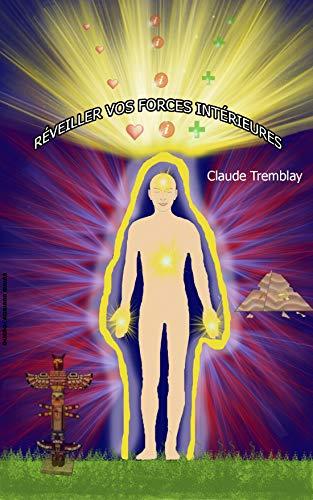 Réveiller vos forces intérieures
