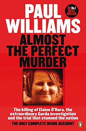 Almost the perfect murder the killing of elaine ohara the almost the perfect murder the killing of elaine ohara the extraordinary garda fandeluxe Gallery