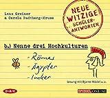 »Nenne drei Hochkulturen: Römer, Ägypter, Imker«: Neue witzige Schülerantworten und Lehrergeschichten (Lesung mit Bjarne Mädel u.a., 1 CD)