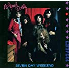 Seven Day Weekend Import edition (1992) Audio CD