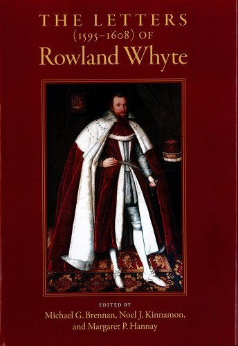 Letters of Rowland Whyte (1595-1608): American Philosophical Society Memoir Vol. 268 (Memoirs of the American Philosophical Society) by Michael G. Brennan (2013-07-26)