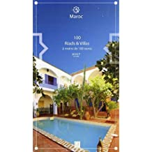 100 Riads & Villas à moins de 100 euros : Maroc