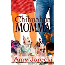 Chihuahua Momma by amy Jarecki (2014-01-06)
