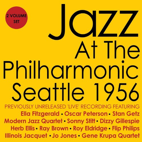 Jazz at the Philharmonic - Seattle 1956 [Clean]