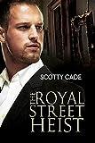 The Royal Street Heist (Bissonet & Cruz Investigations Book 1)