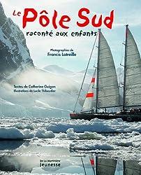 Le Pôle Sud raconté aux enfants