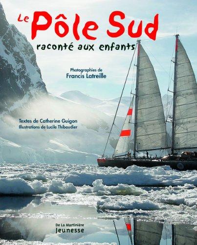 """<a href=""""/node/149549"""">Le Pôle Sud raconté aux enfants</a>"""