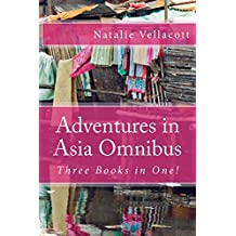 Adventures in Asia Omnibus: (Missionary Stories) (English Edition)