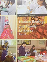 Human Ecology and Family Sciences Part - 2 Textbook for Class - 12 - 12137