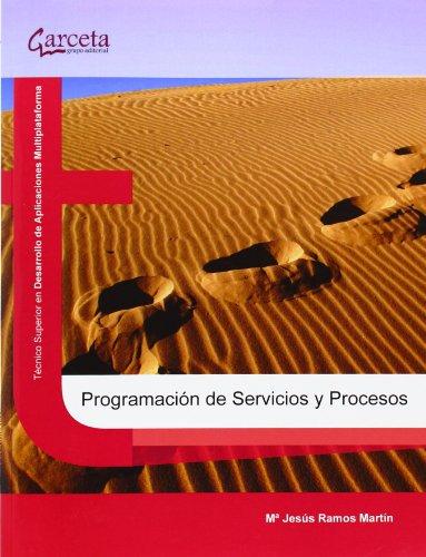 Programación de servicios y procesos por Alicia Ramos Martín ; Mª Jesús Ramos Martín