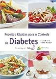 RECEITAS RAPIDAS PARA O CONTROLE DO DIABETES