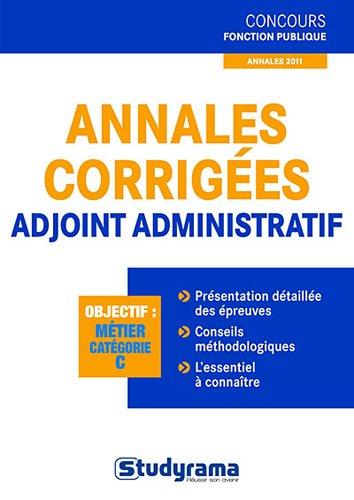 Annales corrigées adjoint administratif par Marc Dalens