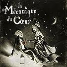 La M�canique Du Coeur (Edition limit�e 2 CD)