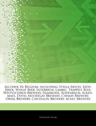 articles-on-alcohol-in-belgium-including-stella-artois-leffe-kriek-wheat-beer-interbrew-lambic-trapp