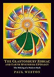 The Glastonbury Zodiac and Earth Mysteries UFOlogy