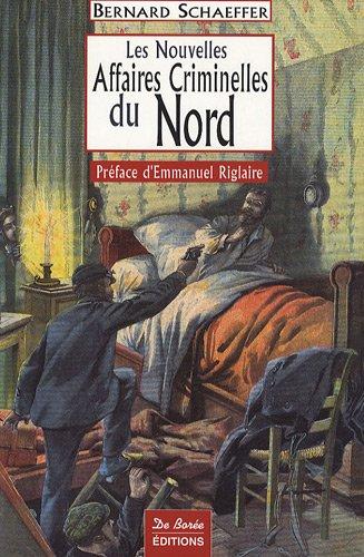 Nord Nouvelles Affaires Criminelles