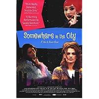 somewhere in the City poster Movie 11x 17pollici–28cm x 44cm Sandra Bernhard Bai ling Ornella muti Robert John Burke Peter Stormare Paul Anthony