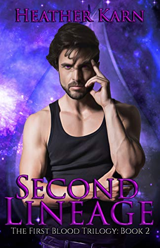 Second Lineage (The First Blood Series Book 2) (English Edition)