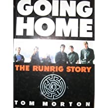 Going Home: The Runrig Story by Tom Morton (1991-11-02)